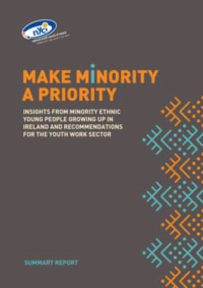 Making Minority a Priority: Minority ethnic young people's experiences of growing up in Ireland