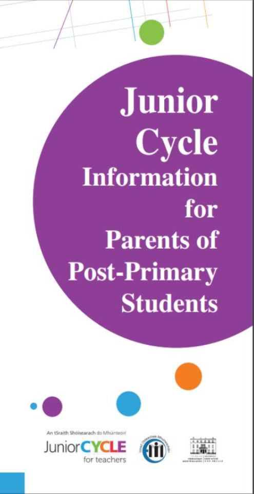 Junior Cycle Information for Parents of Post-Primary Students Image: www.jct.ie/publications/publications